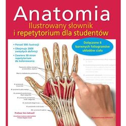 Anatomia. Ilustrowany słownik i repetytorium dla studentów (opr. miękka)