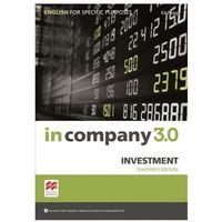 Książki do nauki języka, In Company 3.0 ESP. Investment. Książka Nauczyciela + Kod Online (opr. twarda)
