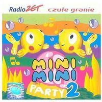 Piosenki dla dzieci, Różni Wykonawcy - Mini Mini Party 2