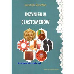 Inżynieria elastomerów (opr. miękka)