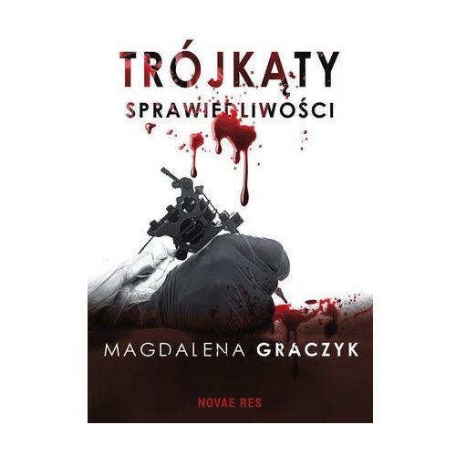 Książki kryminalne, sensacyjne i przygodowe, Trójkąty sprawiedliwości - Graczyk Magdalena (opr. broszurowa)