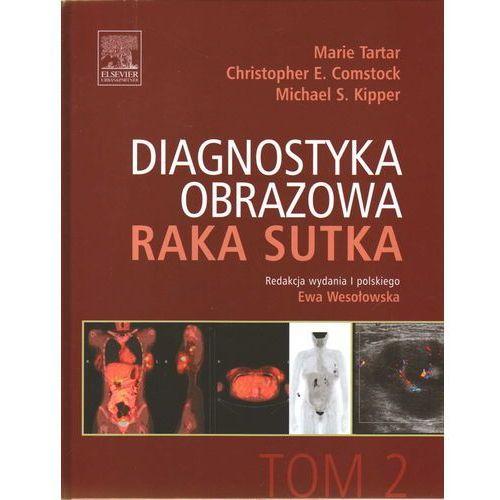 Książki medyczne, Diagnostyka obrazowa raka sutka Tom 2 (opr. twarda)