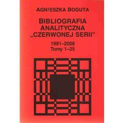 Bibliografia analityczna Czerwonej Serii 1981-2008 t.1-25 (opr. miękka)