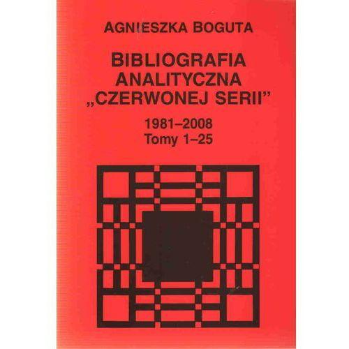 Bibliotekoznastwo i bibliografie, Bibliografia analityczna Czerwonej Serii 1981-2008 t.1-25 (opr. miękka)