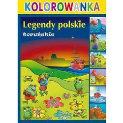 Kolorowanka legendy polskie toruńskie - praca zbiorowa