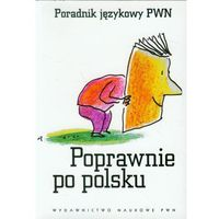 Językoznawstwo, Poprawnie po polsku Poradnik językowy PWN (opr. miękka)