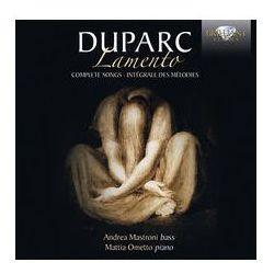 Duparc: Lamento, Complete Songs - Dostawa 0 zł