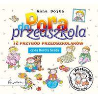 Audiobooki, Posłuchajki Pora do przedszkola 12 przygód przedszkolaków