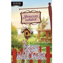 Słoneczny zakątek - Debbie Macomber