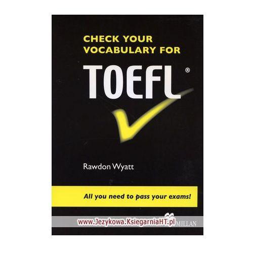 Książki do nauki języka, Check Your Vocabulary for TOEFL Macmillan (opr. miękka)