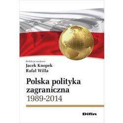 Polska polityka zagraniczna 1989-2014 (opr. miękka)