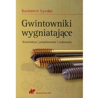 Leksykony techniczne, Gwintowniki wygniatające (opr. miękka)