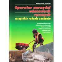 Leksykony techniczne, Operator narzędzi udarowych ręcznych (opr. miękka)