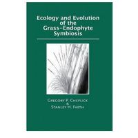 Książki popularnonaukowe, Ecology and Evolution of the Grass-Endophyte Symbiosis
