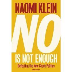 No Is Not Enough - Naomi Klein (opr. miękka)
