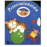 Książki dla dzieci, Tygrysek i małpka. Przeciwieństwa + zakładka do książki GRATIS (opr. kartonowa)