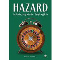 Hobby i poradniki, Hazard Historia, zagrożenia i drogi wyjścia (opr. skórzana)