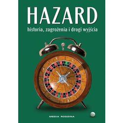 Hazard Historia, zagrożenia i drogi wyjścia (opr. skórzana)