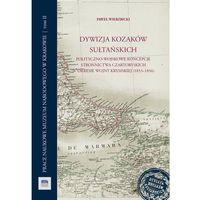 Historia, Dywizja Kozaków Sułtańskich (opr. twarda)
