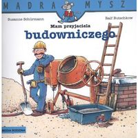 Audiobooki, Mam przyjaciela budowniczego Mądra mysz