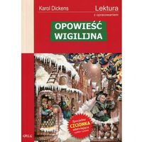 Lektury szkolne, Opowieść wigilijna Wydanie z opracowaniem (opr. miękka)