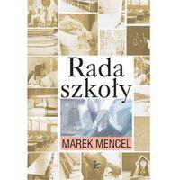 E-booki, Rada szkoły - Marek Mencel