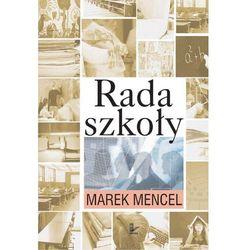 Rada szkoły - Marek Mencel