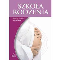 Książki medyczne, Szkoła rodzenia (opr. miękka)