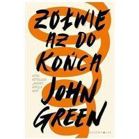 Książki dla młodzieży, Żółwie aż do końca TW - John Green (opr. twarda)