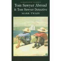 Literatura młodzieżowa, Tom Sawyer Abroad Tom Sawyer Detective (opr. miękka)