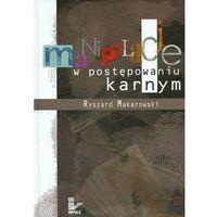E-booki, Manipulacje w postępowaniu karnym - Ryszard Makarowski