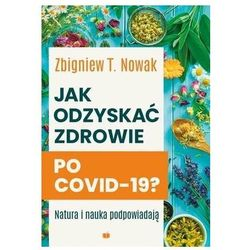 Jak odzyskać zdrowie po COVID-19? Natura i nauka podpowiadają