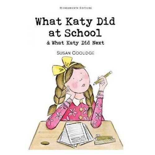Literatura młodzieżowa, What Katy Did at School What Katy Did Next (opr. miękka)