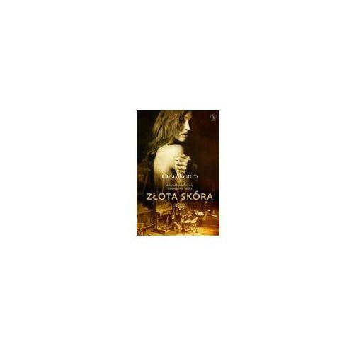 Poezja, Złota skóra - Carla Montero (opr. broszurowa)