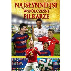 Najsłynniejsi współcześni piłkarze Tom 2 - Praca zbiorowa (opr. twarda)