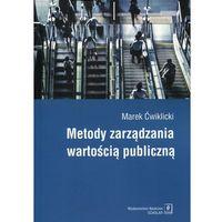 Biblioteka biznesu, Metody zarządzania wartością publiczną (opr. miękka)