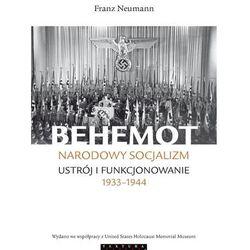 Behemot Narodowy socjalizm - ustrój i funkcjonowanie 1933˗1944 (opr. miękka)