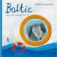 Książki dla dzieci, Baltic Pies który płynął na krze (opr. twarda)