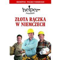 Przewodniki turystyczne, Złota rączka w Niemczech. Helper. Rozmówki polsko-niemieckie (opr. broszurowa)