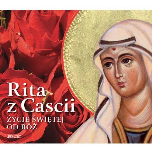 Książki religijne, Rita z Cascii. Życie świętej od róż (opr. twarda)