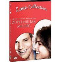 Pakiety filmowe, Zupełnie jak miłość - Love Collection (Płyta DVD)