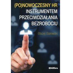 Ponowoczesny HR instrumentem przeciwdz. bezrob. (opr. miękka)