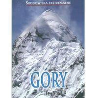 Książki dla dzieci, Góry Środowiska ekstremalne (opr. miękka)