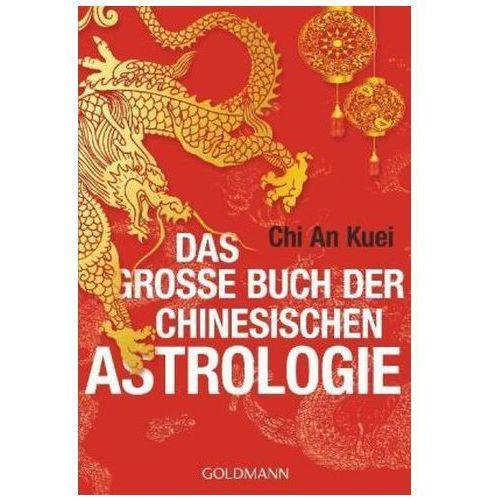 Senniki, wróżby, numerologia i horoskopy, Das große Buch der chinesischen Astrologie Chi An Kuei