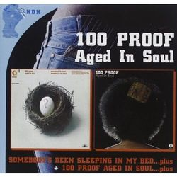 Hundred Proof Aged In Sou - Somebody's Been..