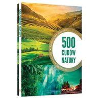 Albumy, 500 cudów natury. Darmowy odbiór w niemal 100 księgarniach!