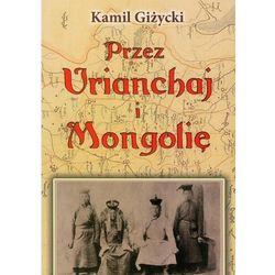 Przez Urianchaj i Mongolię (opr. miękka)