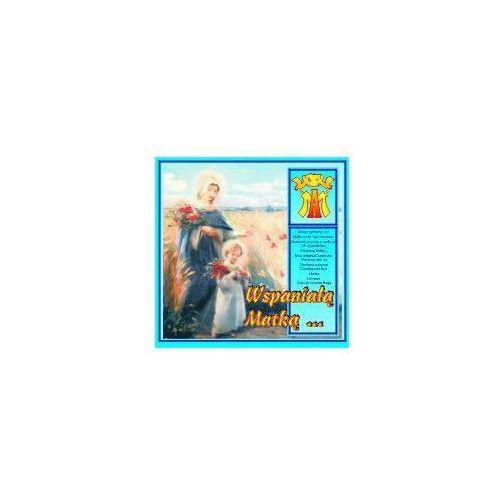 Muzyka religijna, Wspaniałą Matką...- CD Wyprzedaż 06/18 (-27%)
