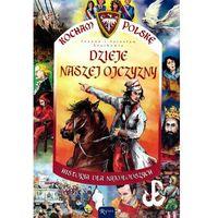 Książki dla dzieci, Dzieje naszej Ojczyzny (opr. miękka)