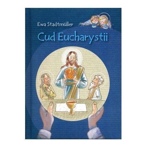Książki dla dzieci, Cud Eucharystii. Książeczka dla dzieci (opr. twarda)